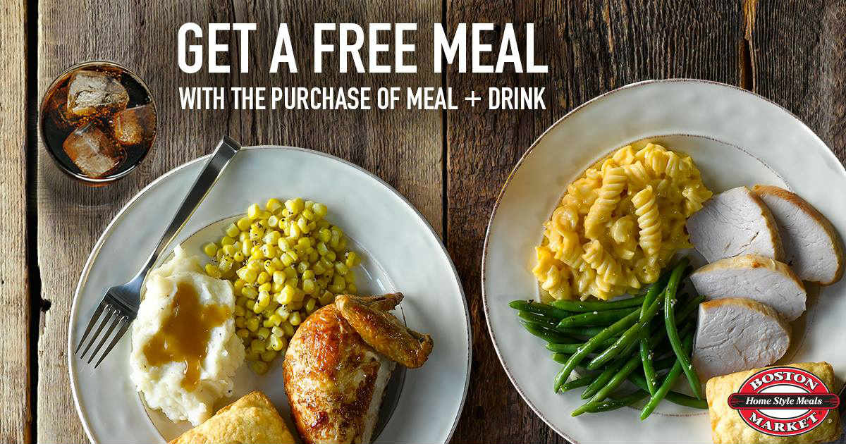 Boston Market BOGO FREE Meal