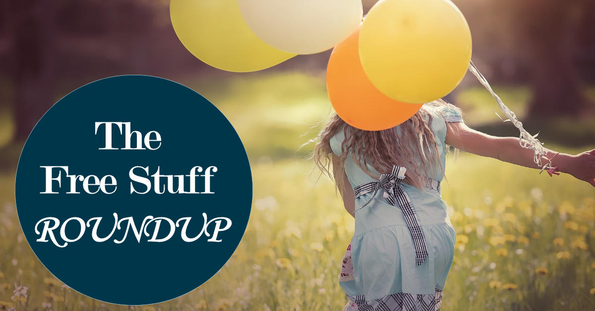 The FREE Stuff Roundup...