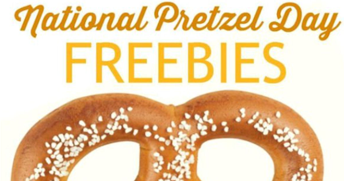 2018 National Pretzel Day Freebies RoundUp